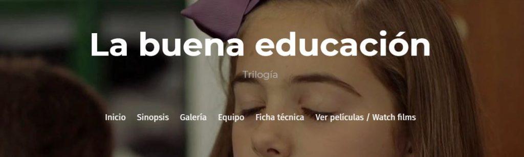 La trilogía La Buena Educación de Trilema